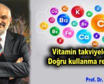 Vitamin takviyelerini doğru kullanma rehberi