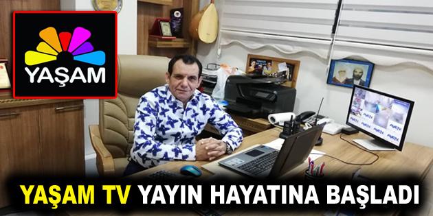YAŞAM TV YAYIN HAYATINA BAŞLADI