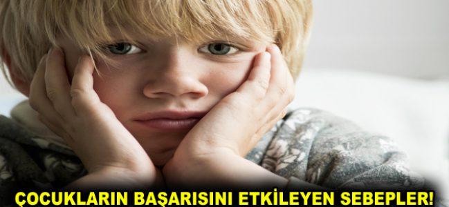 ÇOCUKLARIN BAŞARISINI ETKİLEYEN SEBEPLER!