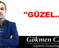 """GÜZEL…"""