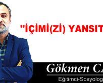 """""""İÇİMİ(Zİ) YANSITIYOR"""""""
