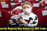 23 Nisan'da Bağcılar'dan Ankara'ya Milli İrade gezisi
