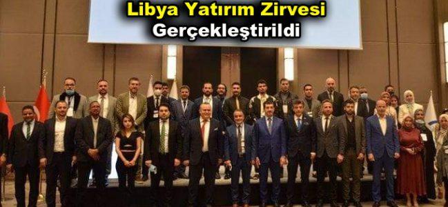 Libya Yatırım Zirvesi Gerçekleştirildi