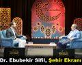 Doç. Dr. Ebubekir Sifil, Şehir EkranıTV'de