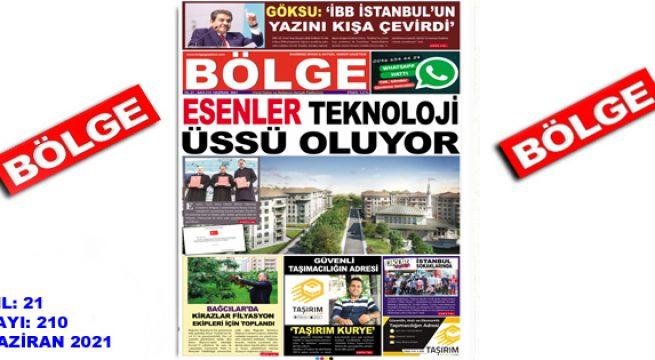 "BÖLGE GAZETESİ , YIL:21 , SAYI: 210 , ""HAZİRAN"" SAYISI ÇIKTI!.."