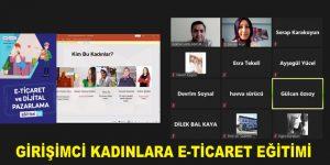 GİRİŞİMCİ KADINLARA E-TİCARET EĞİTİMİ