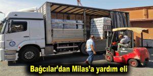Bağcılar'dan Milas'a yardım eli