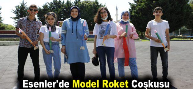 Esenler'de model roket coşkusu
