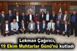 Çağırıcı, 19 Ekim Muhtarlar Günü'nü kutladı